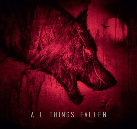 ALL THINGS FALLEN - FRONT