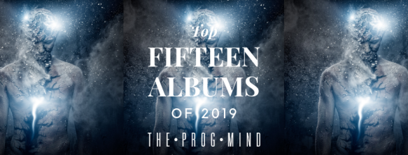 Top 15 Albums of 2019: The First Six Months | The PROG Mind